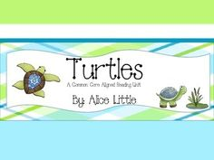 This turtle unit includes 8 reading activities that are common core aligned (standards are provided in the unit overview).  It also has a math center and a creative writing center to use while you're completing the unit.  It covers turtles and sea turtles--both are so interesting to kids!