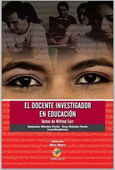 e-learning, conocimiento en red: El docente investigador en educación. Textos de Wilfred Carr.