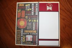 12 x 12 Fireman premade scrapbook layout titled COURAGE