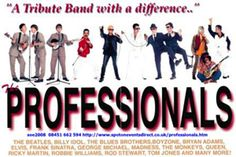 The Professionals Spoof Tribute Band combining songs and costumes of the most popular stars of the past five decades. Booking TODAY on 161 374 5398 Corporate Entertainment, Young Lad, Bryan Adams, Blues Brothers, Billy Idol, Rod Stewart, Robbie Williams, George Michael, Best Part Of Me