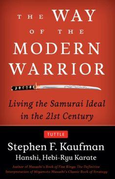 The Way of the Modern Warrior: Living the Samurai Ideal i... https://www.amazon.com/dp/B009IU5EWW/ref=cm_sw_r_pi_dp_x_WDQAybFFH18W4
