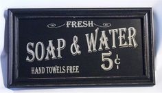 Fresh Soap Water 5 Cents Hand Towels Free Vintage Framed Wood Sign for Bath | eBay
