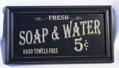 Fresh Soap Water 5 Cents Hand Towels Free Vintage Framed Wood Sign for Bath | eBay