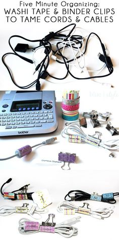 Use washi tape and binder clips to tame your tangled cords and cables. Phone chargers, camera cords, earbuds - it works for all of them!