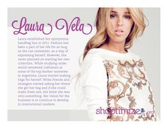 Great internships and a great eye for detail and creativity have made LAURA VELA the talk of the town.