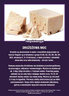 Zrób to ze świeżymi drożdżami a twoja skóra będzie ci wdzięczna Kitchen Organisation, Body Training, Health Care, Beauty Hacks, Health Fitness, How To Make, Diy, Food, Wax