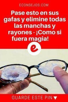 Rayones en lentes | Pase esto en sus gafas y elimine todas las manchas y rayones - ¡Como si fuera magia! | Sus gafas quedarán totalmente libres de manchas y rayones ... Aprenda aquí!
