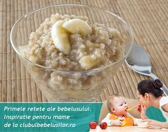 Budinca de mei cu banana pentru bebelusi de la 8-10 luni Baby Food Recipes, Potato Salad, Oatmeal, Deserts, Food And Drink, Meals, Dinner, Breakfast, Ethnic Recipes