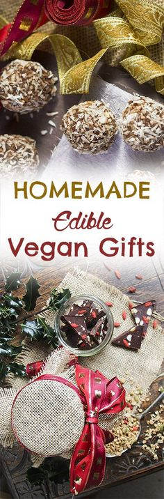 12 Homemade Edible Gifts Ideas (ethical, vegan & gluten free) ethical-gift-ideas_pin More. Vegan Gifts, Vegan Treats, Vegan Desserts, Raw Food Recipes, Vegan Snacks, Vegan Potluck, Party Recipes, Vegan Foods, Appetizer Recipes