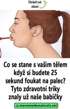 Co se stane s vašim tělem když si budete 25 sekund foukat na palec? Tyto zdravotní triky znaly už naše babičky Diabetes, Health, Movie Posters, Astrology, Salud, Health Care, Film Poster, Popcorn Posters, Healthy