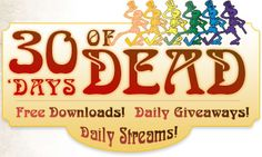 Grateful Dead fans can download or listen to 30 different songs. One for each day in November.