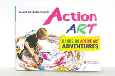 Action Art by MaryAnn Kohl