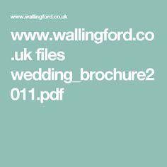 www.wallingford.co.uk files wedding_brochure2011.pdf