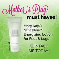 Get Your Mother's Day Mary Kay Mint Bliss Lotion Here! www.marykay.com/kaseyedwards