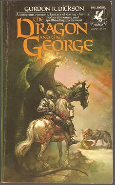 Gordon R. Dickson. The Dragon and The George.