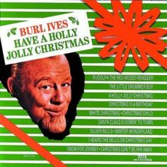 First CD I put on every Christmas! brings back a flood of great childhood memories :)  Vintage Christmas Record Album ~ Burl Ives Have A Holly Jolly Christmas
