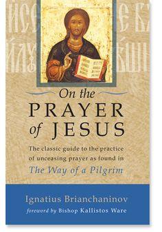 On the Prayer of Jesus by Ignatius Brianchaninov