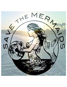 Earth Day. Save the Earth, Save the Ocean and Save the Mermaids. They're real, I should know.