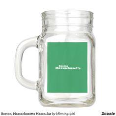 Boston, Massachusetts Mason Jar