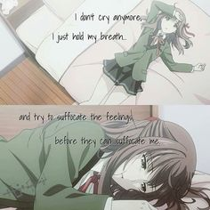 Eu não choro mais, só respiro ... e tento sufocar os sentimentos, antes que eles possam me sufocar.