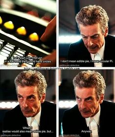 ''Let's start with Pi. Even in a flat world they world have circles...'' -- The 12th Doctor -  Doctor Who.S08E09 - ''Flatline'' (Doctor Who - BBC Series) source: http://gallifreyan-detective.tumblr.com