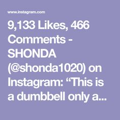 "9,133 Likes, 466 Comments - SHONDA (@shonda1020) on Instagram: ""This is a dumbbell only as equipment workout that is intense by IG/Kaisafit!! Try 5x12 of each! . .…"""