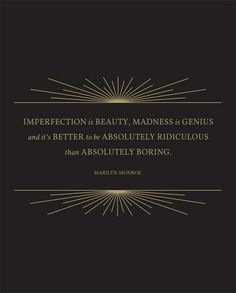 Imperfection is Beauty  #Quote #MarilynMonroe