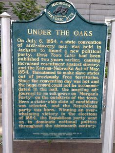 Historical marker commemorating the founding of the Republican Party at Jackson, MI