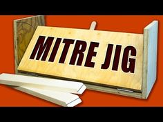 Table Saw Mitre Jig: Make Easy Mitres Cuts & Spline Joints Every Time! - YouTube