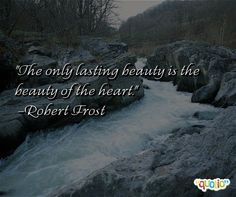 The only lasting beauty is the beauty of the heart. @Quotio