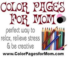 Who doesn't like to color? Color Pages for Mom - Free Printable Adult Coloring Pages Printable Adult Coloring Pages, Coloring Book Pages, Coloring Sheets, Zentangle, Copics, Tricks, Free Printables, Doodles, Crafty