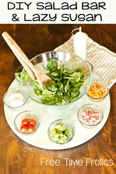 Easy salad bar and diy lazy susan www.freetimefrolics.com #salad #dinner #healthy