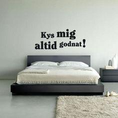 Wallsticker til soveværelset: kys mig altid godnat! Lækkert soveværelse.