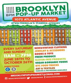 Brooklyn Pop-Up Market @ Atlantic Ave Every Saturday & Sunday June 28- October 26, 2014 « Bomb Parties – Club Events and Parties – NYC Night...