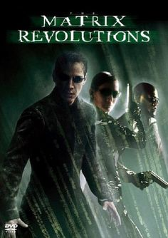 Official theatrical movie poster ( of for The Matrix Revolutions Starring Keanu Reeves, Laurence Fishburne, Carrie-Anne Moss, Hugo Weaving Keanu Reeves, Sci Fi Movies, Movies To Watch, Good Movies, Foreign Movies, Confusing Movies, Movies Free, Film Movie, Anne Moss