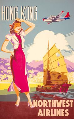 Hong Kong Northwest Airlines. Vintage Hong Kong travel poster. Published by Northwest Airlines circa 1950. A woman is shown standing on a quay with a Chinese junk behind her in the water. A Northwest Airlines plane can be seen flying overhead.