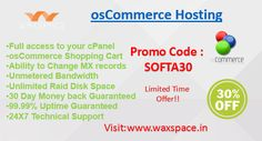 Get Waxspace osCommerce Web Hosting India at cheap prices. osCommerce is the maker of the very popular open-source shopping cart software known as Online Merchant.  Waxspace #offering 30% OFF on #osCommerce #Hosting in #India