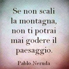 Fit for Lady ti accompagna durante la scalata. Crossfit Quotes, Italian Quotes, Drawing Quotes, Motivational Phrases, Pablo Neruda, Book Quotes, Tattoo Quotes, Like4like, Cards Against Humanity