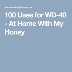 100 Uses for WD-40 - At Home With My Honey