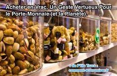 Pour le consommateur, le vrac est le meilleur moyen de faire des économies sur les aliments. En plus, c'est la garantie de voir ses déchets d'emballages diminuer de 50 % en volume et de 25 % en poids dans sa poubelle ménagère hors tri.  Découvrez l'astuce ici : http://www.comment-economiser.fr/acheter-en-vrac-geste-vertueux-pour-porte-monnaie-planete.html?utm_content=buffer09704&utm_medium=social&utm_source=pinterest.com&utm_campaign=buffer