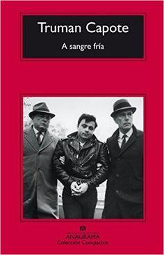 A Sangre Fría (Compactos Anagrama): Amazon.es: Truman Capote, Jesús Zulaika Goicoechea: Libros