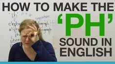 Learn English - How to make the 'PH' sound
