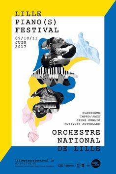 Lille Piano(s) Festival 2017 #affiche #festival #affichefestival #piano #lille