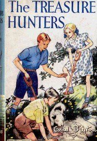 The Treasure Hunters by Enid Blyton  My all time favourite