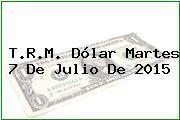 http://tecnoautos.com/wp-content/uploads/imagenes/trm-dolar/thumbs/trm-dolar-20150707.jpg TRM Dólar Colombia, Martes 7 de Julio de 2015 - http://tecnoautos.com/actualidad/finanzas/trm-dolar-hoy/tcrm-colombia-martes-7-de-julio-de-2015/