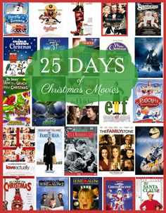 25 Days of Christmas Movies- a comprehensive list of Christmas movies for all ages. I have to watch a different one every day!