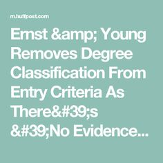 Ernst & Young Removes Degree Classification From Entry Criteria As There's 'No Evidence' University Equals Success | The Huffington Post