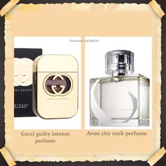 Gucci guilty intense perfume smells like avon city perfume