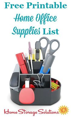 Free printable home office supplies list to make sure you have got everything you need at your fingertips for home paperwork and other general needs {on Home Storage Solutions 101}
