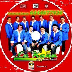 La Dulzura Musical - Grupo La Kaña